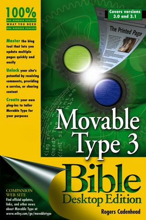 Movable Type 3 Bible, Covers versions 3.0 and 3.1, Desktop Edition