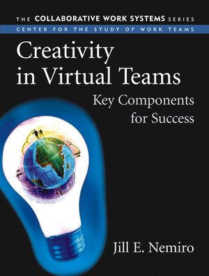 Creativity in Virtual Teams: Key Components for Success (078797336X) cover image