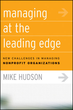 Managing at the Leading Edge: New Challenges in Managing Nonprofit Organizations (078797806X) cover image