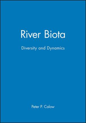 River Biota: Diversity and Dynamics