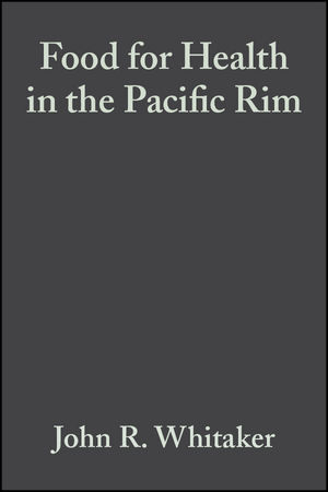 Food for Health in the Pacific Rim: Third Interational Conference of Food Science and Technology