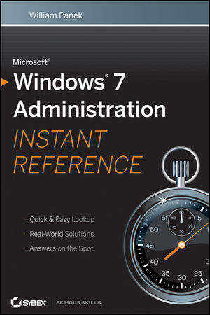 Microsoft Windows 7 Administration Instant Reference (111800096X) cover image