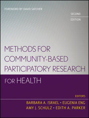 Methods for Community-Based Participatory Research for Health, 2nd Edition