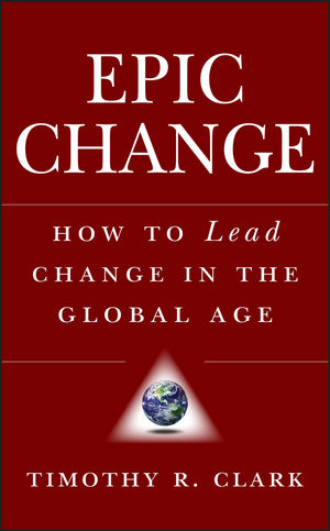 EPIC Change: How to Lead Change in the Global Age (111803936X) cover image