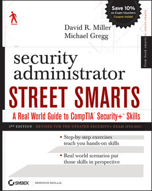 Security Administrator Street Smarts: A Real World Guide to CompTIA Security+ Skills, 3rd Edition (111811356X) cover image