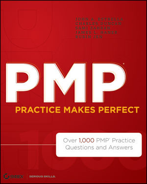 PMP Practice Makes Perfect: Over 1000 PMP Practice Questions and Answers (111816976X) cover image