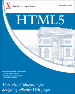 HTML5: Your visual blueprint for designing rich Web pages and applications (111820476X) cover image