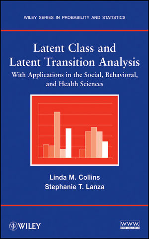 Latent Class and Latent Transition Analysis: With Applications in the Social, Behavioral, and Health Sciences (111821076X) cover image