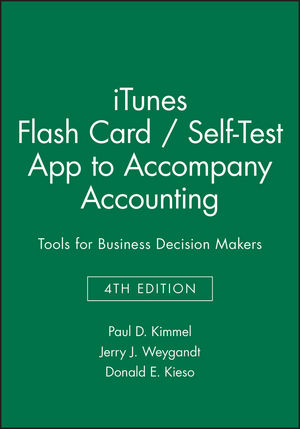iTunes Flash Card / Self-Test App to accompany Accounting: Tools for Business Decision Makers, 4e