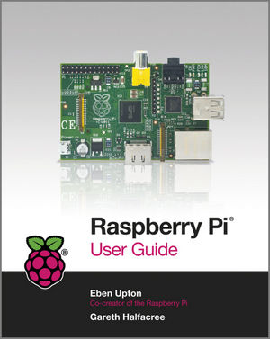 Raspberry Pi User Guide (111846446X) cover image