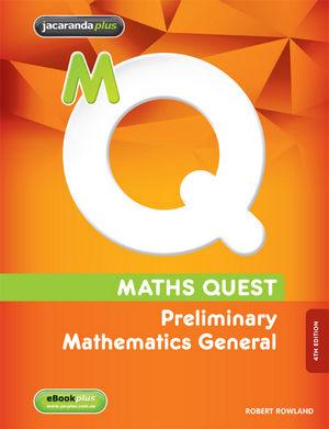 Maths Quest: Preliminary Mathematics General & eBookPLUS, 4th Edition