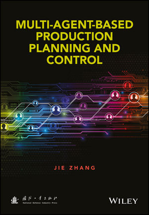 Multi-Agent-Based Production Planning and Control (111889006X) cover image