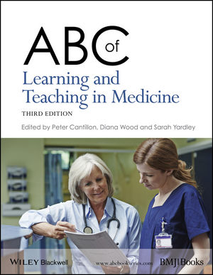 ABC of Learning and Teaching in Medicine, 3rd Edition (111889216X) cover image