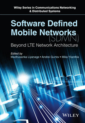 Software Defined Mobile Networks (SDMN): Beyond LTE Network Architecture (111890026X) cover image