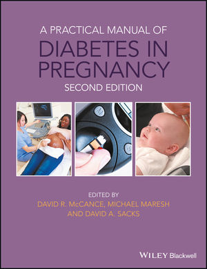 A Practical Manual of Diabetes in Pregnancy, 2nd edition (111904376X) cover image