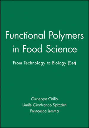Functional Polymers in Food <span class='search-highlight'>Science</span>: From Technology to Biology (Set)