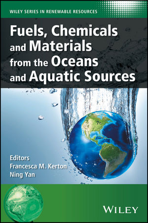 Fuels, Chemicals and Materials from the Oceans and Aquatic Sources (111911716X) cover image