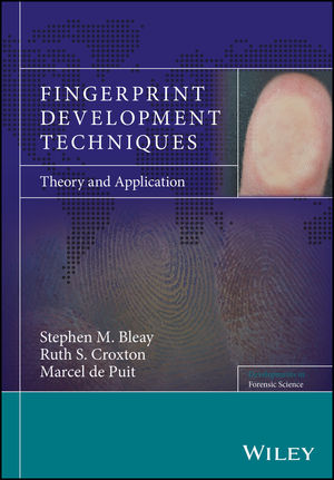 Fingerprint Development Techniques: Theory and Application
