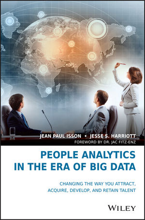 People Analytics in the Era of Big Data: Changing the Way You Attract, Acquire, Develop, and Retain Talent  (111923316X) cover image