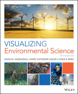 Visualizing Environmental Science, 5th Edition
