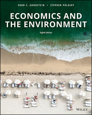 Economics and the Environment, 8th Edition