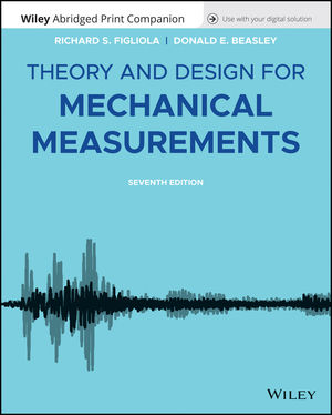 Theory and Design for Mechanical Measurements, 7th Edition