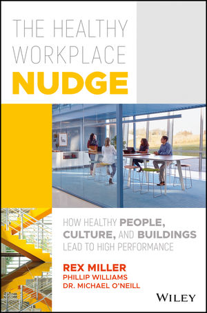 How Healthy People, Cultures and Buildings Lead to High Performance
