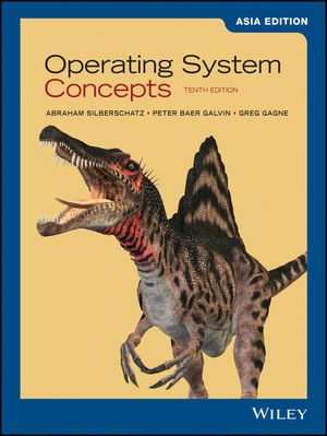 Operating System Concepts , 10th Edition Asia Edition