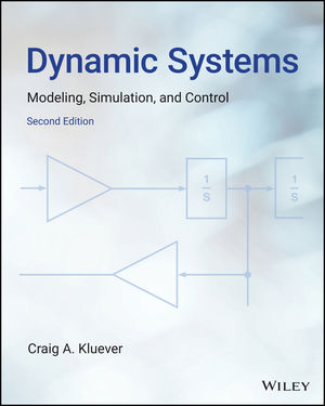 Dynamic Systems: Modeling, Simulation, and Control, Enhanced eText, 2nd Edition