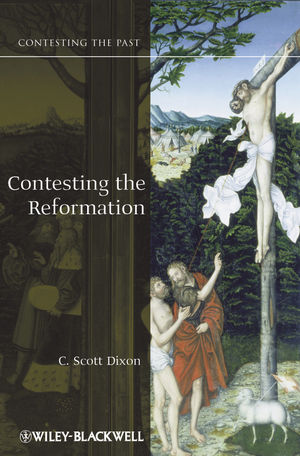 Contesting the Reformation (140511326X) cover image