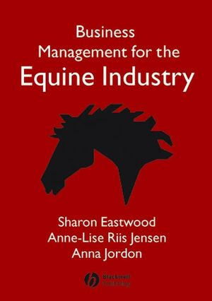 Business Management for the Equine Industry (140512606X) cover image