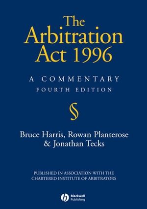 The Arbitration Act 1996: A Commentary, 4th Edition