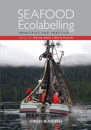 Seafood Ecolabelling: Principles and Practice (140516266X) cover image