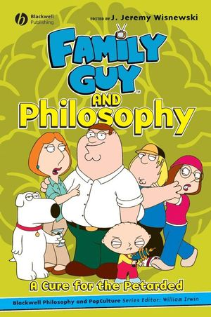 Family Guy and Philosophy