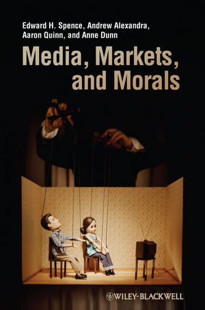 Media, Markets, and Morals (140517546X) cover image
