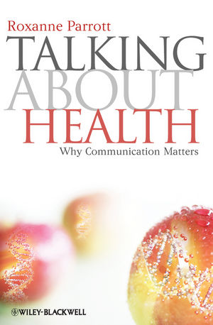 Talking about Health: Why Communication Matters (140517756X) cover image