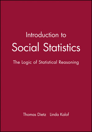 Introduction to Social Statistics: The Logic of Statistical Reasoning (140519636X) cover image