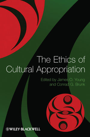 The Ethics of Cultural Appropriation (144432716X) cover image