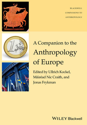 A Companion to the Anthropology of Europe (144436216X) cover image