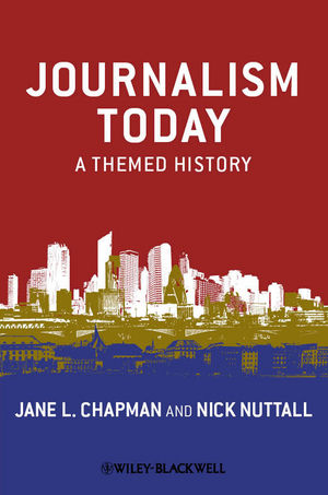 Journalism Today: A Themed History (144439536X) cover image