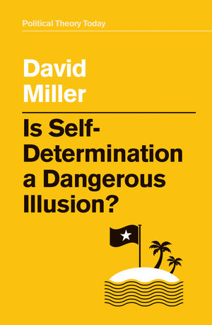 Is Self-Determination a Dangerous Illusion?