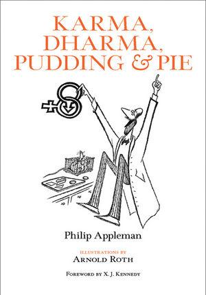 Karma, Dharma, Pudding & Pie: Poems