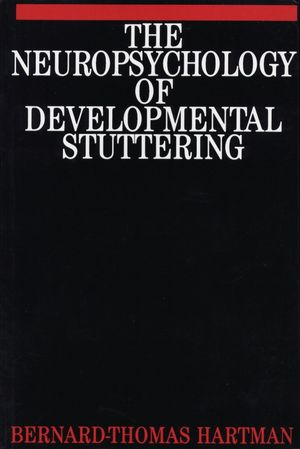 The Neuropsychology of Developmental Stuttering