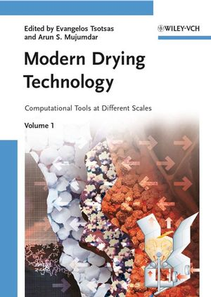 Modern Drying Technology, Volume 1, Computational Tools at Different Scales (352731556X) cover image