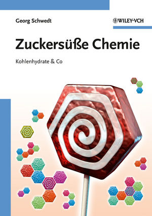 Zuckersüße Chemie: Kohlenhydrate and Co (352732786X) cover image