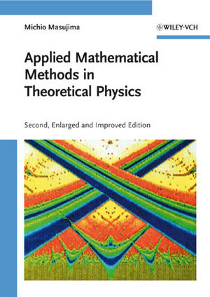 Applied Mathematical Methods in Theoretical Physics, 2nd Edition
