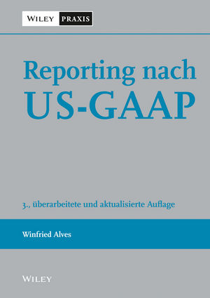 Reporting nach US-GAAP, 3rd Edition