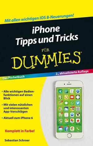 iPhone Tipps und Tricks für Dummies, 2. Auflage