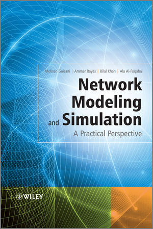 Network Modeling and Simulation: A Practical Perspective