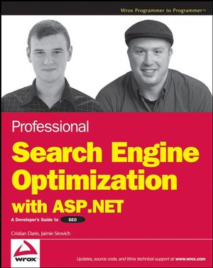 Professional Search Engine Optimization with ASP.NET: A Developer